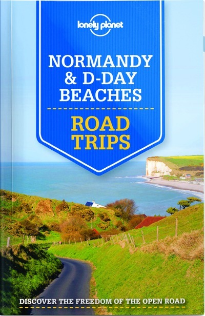 ROAD TRIPS NORMANDY 1ED -ANGLAIS-