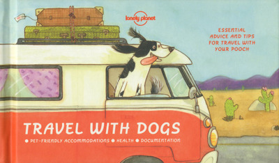 TRAVEL WITH DOGS 1ED -ANGLAIS-