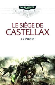 LE SIEGE DE CASTELLAX