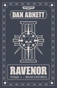RAVENOR : RENCONTRES - TOME 1