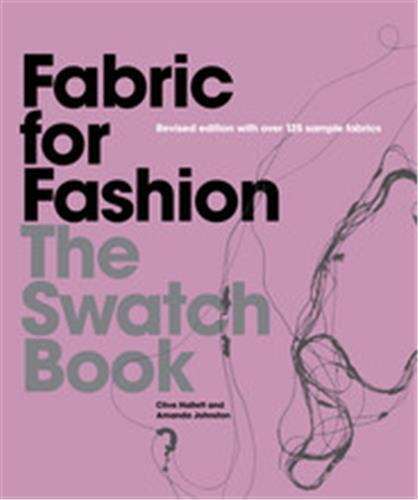 FABRIC FOR FASHION THE SWATCH BOOK (2ND ED) /ANGLAIS