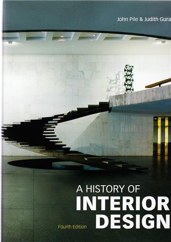 A HISTORY OF INTERIOR DESIGN (4RTH ED) /ANGLAIS