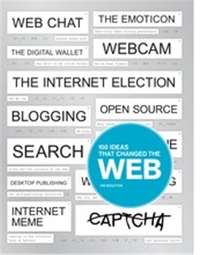 100 IDEAS THAT CHANGED THE WEB (POCKET) /ANGLAIS