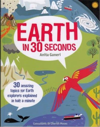 EARTH IN 30 SECONDS (IVY KIDS) /ANGLAIS