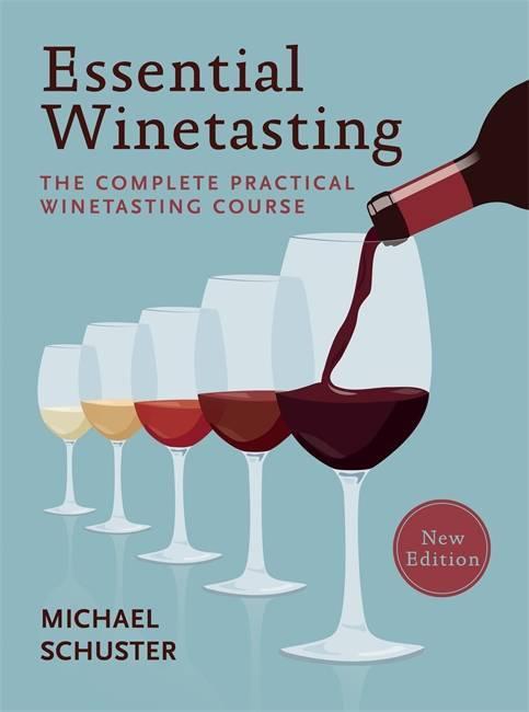 ESSENTIAL WINETASTING /ANGLAIS