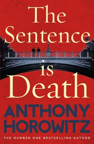 SENTENCE IS DEATH, THE  (DETECTIVE DANIEL HAWTHORNE 2)*