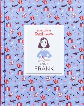 ANNE FRANK (LITTLE GUIDES TO GREAT LIVES) /ANGLAIS