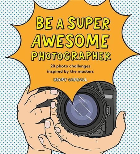 BE A SUPER AWESOME PHOTOGRAPHER /ANGLAIS