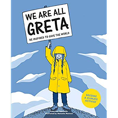 WE ARE ALL GRETA BE INPIRED TO SAVE THE WORLD /ANGLAIS