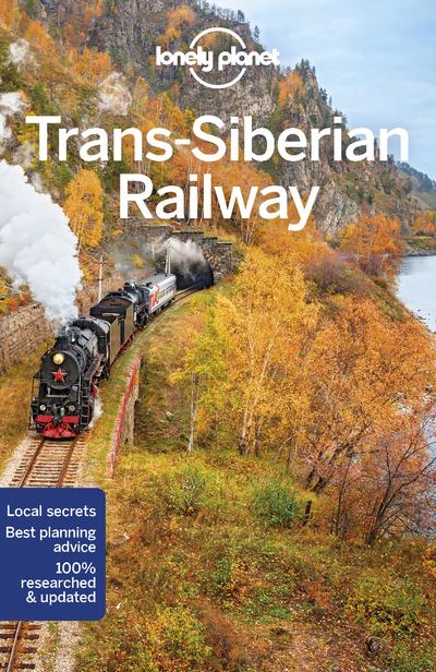 TRANS-SIBERIAN RAILWAY 6ED -ANGLAIS-