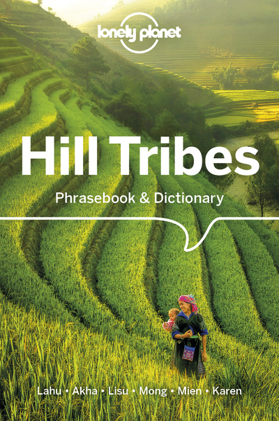 HILL TRIBES PHRASEBOOK 4ED -ANGLAIS-