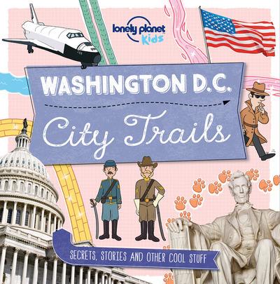 WASHINGTON D.C. 1ED - CITY TRAILS -ANGLAIS-