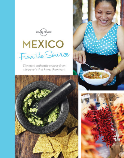MEXICO - FROM THE SOURCE 1ED -ANGLAIS-