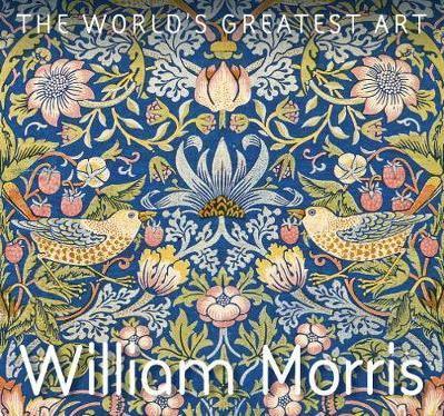 WILLIAM MORRIS GREATEST ART SERIES