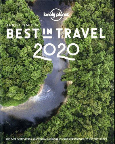 LONELY PLANET'S BEST IN TRAVEL 2020 -ANGLAIS-