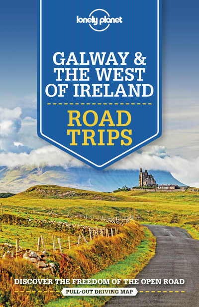 GALWAY & THE WEST OF IRELAND ROAD TRIPS 1ED -ANGLAIS-