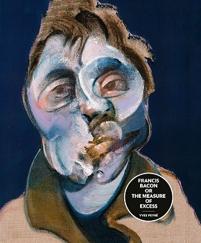 FRANCIS BACON OR THE MEASURE OF EXCESS /ANGLAIS