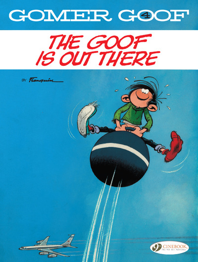 GOMER GOOF VOLUME 4 - THE GOOF IS OUT THERE
