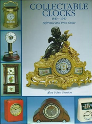 COLLECTABLE CLOCKS 1840-1940 /ANGLAIS