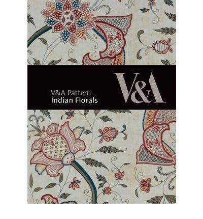 V&A PATTERN: INDIAN FLORALS /ANGLAIS