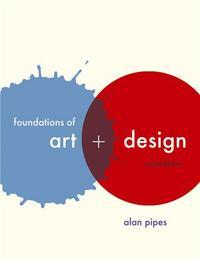 FOUNDATIONS OF ART AND DESIGN /ANGLAIS