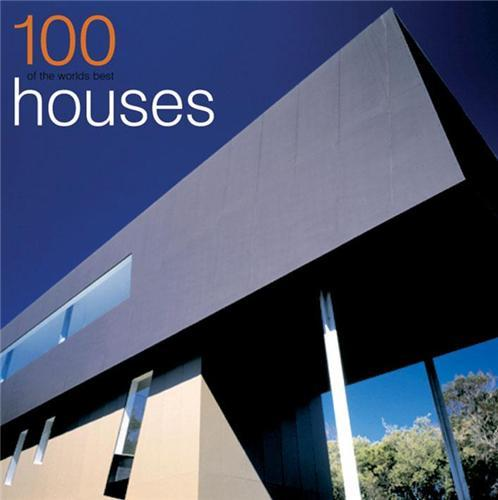 100 OF THE WORLD'S BEST HOUSES VOL.1 (FORMAT REDUIT) /ANGLAIS
