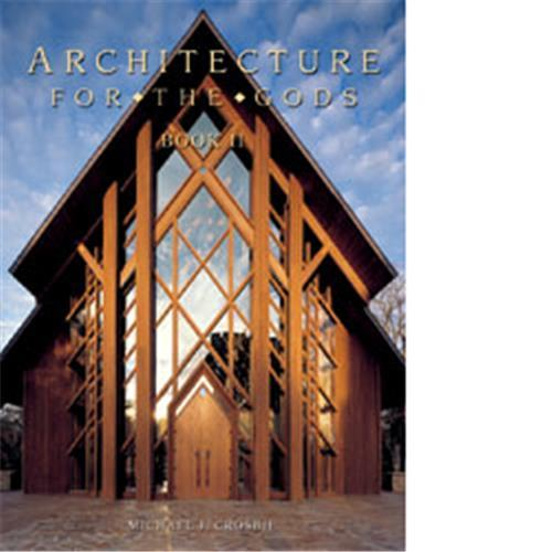 ARCHITECTURE FOR THE GODS VOL 2 /ANGLAIS