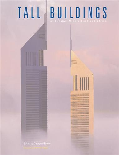TALL BUILDINGS OF EUROPE THE MIDDLE EAST AND AFRICA /ANGLAIS