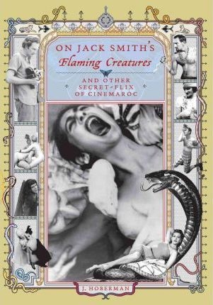 ON JACK SMITH'S FLAMING CREATURES /ANGLAIS