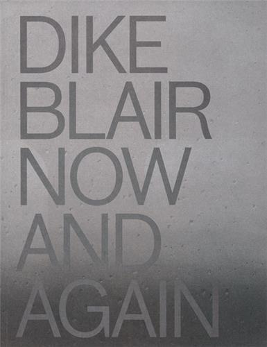 DIKE BLAIR: NOW & AGAIN /ANGLAIS