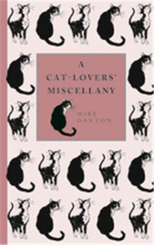 A CAT-LOVER'S MISCELLANY /ANGLAIS