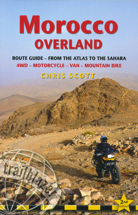 MOROCCO OVERLAND ROUTE GUIDE 4WD, MOTORCYCLIST & CYCLIST