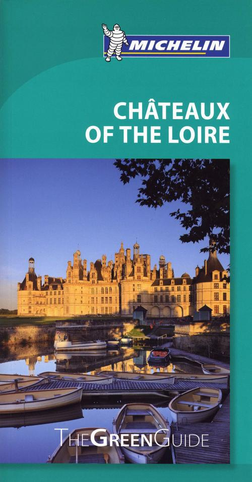 GUIDE VERT CHATEAUX OF LOIRE - ANGLAIS