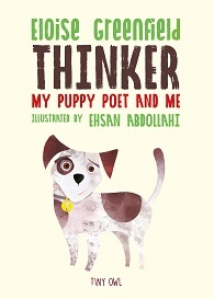 THINKER: MY PUPPY POET AND ME /ANGLAIS