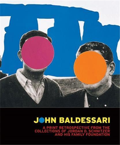 JOHN BALDESSARI: PRINT RETROSPECTIVE /ANGLAIS