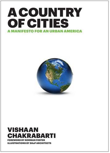 A COUNTRY OF CITIES A MANIFESTO FOR AND URBAN AMERICA /ANGLAIS