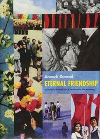 ANOUCK DURAND ETERNAL FRIENDSHIP /ANGLAIS