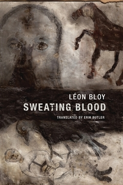 LEON BLOY SWEATING BLOOD /ANGLAIS