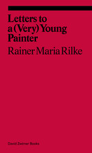 RAINER MARIA RILKE LETTERS TO A VERY YOUNG PAINTER /ANGLAIS