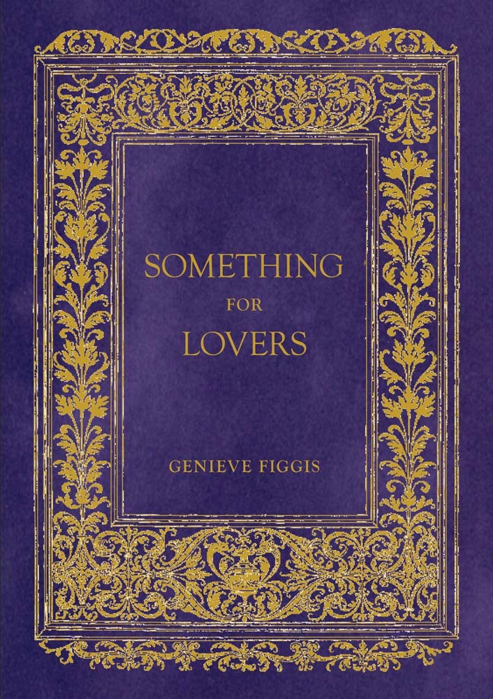 GENIEVE FIGGIS: SOMETHING FOR LOVERS /ANGLAIS