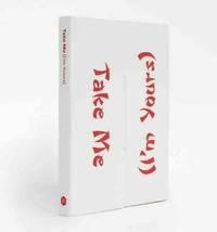 TAKE ME (I'M YOURS) /ANGLAIS