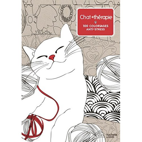 CHAT THERAPIE - 100 COLORIAGES ANTI-STRESS
