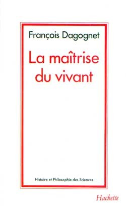 LA MAITRISE DU VIVANT