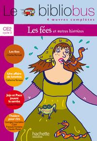 LE BIBLIOBUS N  10 CE2 - LES FEES - LIVRE DE L'ELEVE - ED.2005