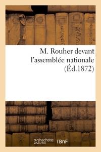 M. ROUHER DEVANT L'ASSEMBLEE NATIONALE