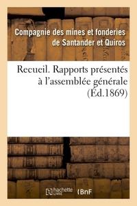 RECUEIL. RAPPORTS PRESENTES A L'ASSEMBLEE GENERALE