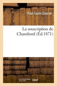 LA SOUSCRIPTION DE CHAMBORD