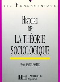 HISTOIRE DE LA THEORIE SOCIOLOGIQUE