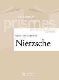 NIETZSCHE - LES TEXTES ESSENTIELS
