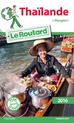 GUIDE DU ROUTARD THAILANDE 2016